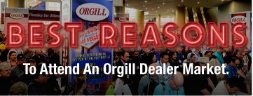 Best reasons to attend Orgill's dealer market